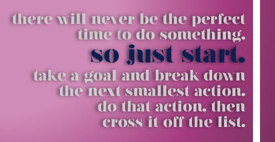 Choose to Just Start